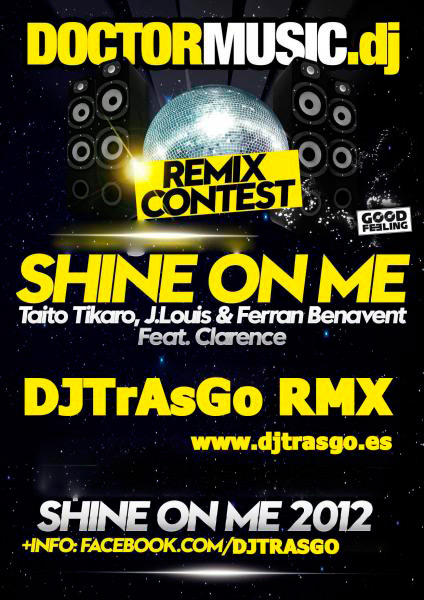 Shine on me, DJ TrAsGo remix