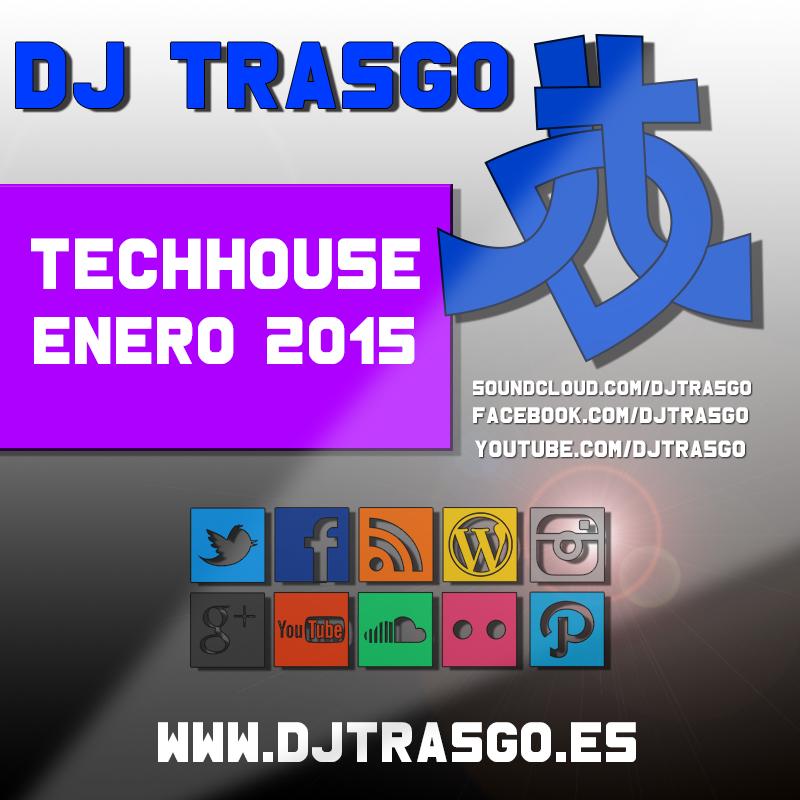 Sesión Techno House Enero 2015