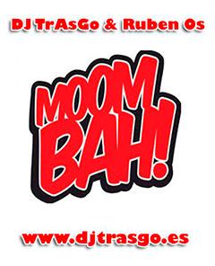 Sesión moombah DJ TrAsGo
