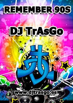 Sesión Remember de los 90 by DJ TrAsGo