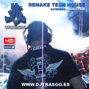 Remake Tech House Gratis DJ TrAsGo DJ & Produces Valenciano